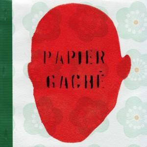 Papier Gaché 1: Couverture